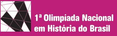 1ª Olimpíada Nacional em História do Brasil