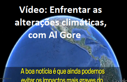 Vídeo: Enfrentar as alterações climáticas, com Al Gore
