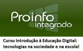 Introdução à Educação Digital: tecnologias na sociedade e na escola!