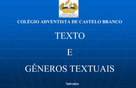 Slides: Gêneros Textuais